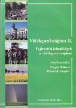 VIDÉKGAZDASÁGTAN II.- FEJLESZTÉSI LEHETSÉGEK A VIDÉKGAZDASÁGBAN - Ebook - MAGDA RÓBERT - MARSALEK SÁNDOR