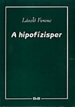 A HIPOFÍZISPER - Ebook - LÁSZLÓ FERENC
