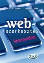 WEB-SZERKESZTÉS KÖNNYEDÉN - Ebook - HOLCZER JÓZSEF - SOMOGYI EDIT