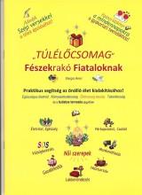 TÚLÉLŐCSOMAG - FÉSZEKRAKÓ FIATALOKNAK - Ekönyv - VARGA ANNI