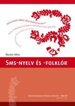 SMS-NYELV ÉS -FOLKLÓR - Ekönyv - BALÁZS GÉZA