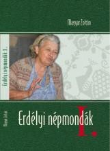 ERDÉLYI NÉPMONDÁK I.-II. - Ekönyv - MAGYAR ZOLTÁN