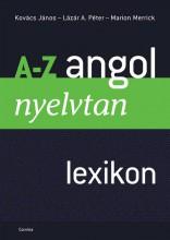 A-Z ANGOL NYELVTAN LEXIKON (ÚJ, ÁTDOLG. KIAD.) - - Ekönyv - KOVÁCS-LÁZÁR-MERRICK