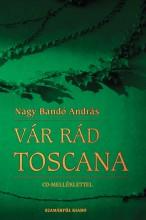 VÁR RÁD TOSCANA + CD MELLÉKLETTEL - Ekönyv - NAGY BANDÓ ANDRÁS
