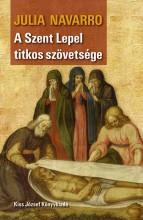 A SZENT LEPEL TITKOS SZÖVETSÉGE (ÚJ BORÍTÓ!) - Ekönyv - NAVARRO, JULIA