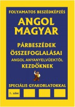 ANGOL-MAGYAR PÁRBESZÉDEK ÖSSZEFOGLALÁSAI - 1.SZINT ANGOL ANYANYELVŰEKTŐL KEZDÖK - Ekönyv - ISH KIADÓ