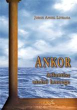 ANKOR - ATLANTISZ UTOLSÓ HERCEGE - Ekönyv - LIVRAGA, JORGE ANGEL