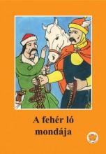 A FEHÉR LÓ MONDÁJA - Ekönyv - LIGETI RÓBERT