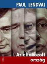 AZ ELTÉKOZOLT ORSZÁG - Ebook - LENDVAI, PAUL