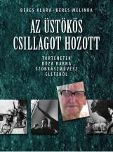 AZ ÜSTÖKÖS CSILLAGOT HOZOTT - Ekönyv - BÉRES KLÁRA - BÉRES MELINDA