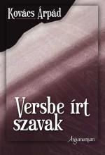 VERSBE ÍRT SZAVAK - Ebook - KOVÁCS ÁRPÁD