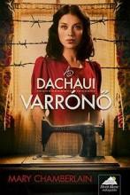 A DACHAUI VARRÓNŐ - Ekönyv - CHAMBERLAIN, MARY