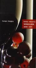 WINEGUIDE 2010-2011 - Ekönyv - ROHÁLY GÁBOR – MÉSZÁROS GABRIELLA
