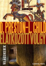ELÁTKOZOTT VÖLGY (ÚJ BORÍTÓ!) - VILÁGSIKEREK - Ekönyv - PRESTON, D. - CHILD, L.