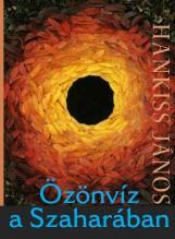 ÖZÖNVÍZ A SZAHARÁBAN - Ekönyv - HANKISS JÁNOS