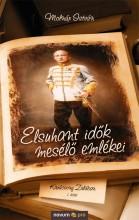 KARÁCSONY ZALÁBAN - ELSUHANT IDŐK MESÉLŐ EMLÉKEI - I. KÖTET - Ekönyv - MOLNÁR ISTVÁN