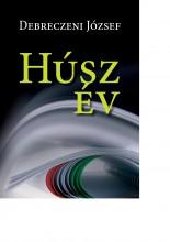 HÚSZ ÉV - Ekönyv - DEBRECZENI JÓZSEF