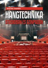 HANGTECHNIKA - STÚDIÓBAN ÉS SZÍNPADON - Ekönyv - BARANYA TAMÁS, TURCSÁN ANDRÁS
