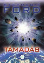 TÁMADÁS - Ekönyv - FORD, STEPHANIE
