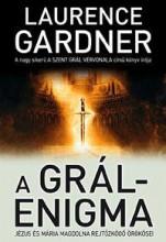 A GRÁL-ENIGMA - Ekönyv - GARDNER, LAURENCE