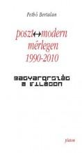 POSZT-MODERN MÉRLEGEN 1990-2010 - MAGYARORSZÁG A VILÁGON - Ekönyv - PETHŐ BERTALAN