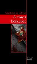 A VÖRÖS BŐRKABÁT - Ekönyv - DE MONT, ADALBERT