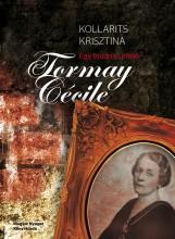 EGY BUJDOSÓ ÍRÓNŐ - TORMAY CÉCILE - Ekönyv - KOLLARITS KRISZTINA