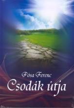 CSODÁK ÚTJA - Ekönyv - PÓSA FERENC