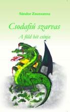 CSODAFIÚ SZARVAS - A FÖLD HÉT CSÍNJA - Ekönyv - SÁNDOR ZSUZSANNA