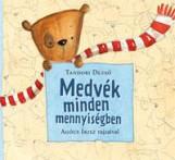 MEDVÉK MINDEN MENNYISÉGBEN - AGÓCS ÍRISZ RAJZAIVAL - Ekönyv - TANDORI DEZSŐ