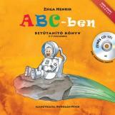 ABC-BEN - BETŰTANÍTÓ KÖNYV 3-7 ÉVES KORIG + ZENÉS CD - - Ekönyv - ZSIGA HENRIK
