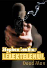 LÉLEKTELENÜL - DEAD MEN - Ekönyv - LEATHER, STEPHEN