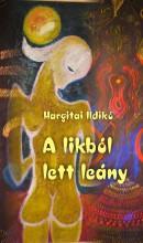 A likból lett leány - Ekönyv - Hargitai Ildikó