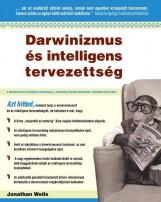 DARWINIZMUS ÉS INTELLIGENS TERVEZETTSÉG - Ebook - Dr. Jonathan Wells