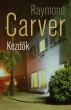 KEZDŐK - Ekönyv - CARVER, RAYMOND