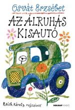 AZ ÁLRUHÁS KISAUTÓ - Ekönyv - OSVÁT ERZSÉBET