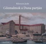 GŐZMALMOK A DUNA PARTJÁN - Ekönyv - KLEMENT JUDIT