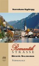 ROMANTIKSTRASSE - BÉCSTŐL SALZBURGIG - Ekönyv - KEREKES GYÖRGY