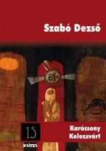 KARÁCSONY KOLOZSVÁRT - ARANYRÖG KÖNYVTÁR 15. - Ebook - SZABÓ DEZSŐ