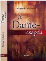 A DANTE-CSAPDA - Ekönyv - DELALANDE, ARNAUD