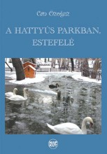 A HATTYÚS PARKBAN, ESTEFELÉ - Ekönyv - ÖZOGUZ, CAN