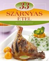 33 SZÁRNYAS ÉTEL - LÉPÉSRŐL LÉPÉSRE - Ekönyv - TOTEM