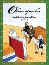 OLVASÓPRÓBA - IRODALMI REJTVÉNYFÜZET 12 ÉVES KORTÓL - Ekönyv - DI-454402