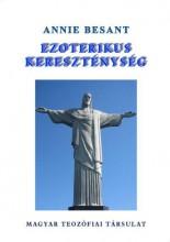 EZOTERIKUS KERESZTÉNYSÉG - Ekönyv - BESANT, ANNIE