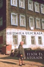 ELSŐK ÉS UTOLSÓK - Ekönyv - ULICKAJA, LJUDMILA
