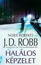 HALÁLOS KÉPZELET - Ekönyv - ROBB, J. D. (ROBERTS, NORA)