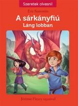 LÁNG LOBBAN - A SÁRKÁNYFIÚ 1. - Ekönyv - SANVOISIN, ÉRIC