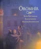 ÖRÖMHÍR - Ekönyv - DICAMILLO, KATE