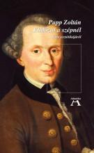 ELIDŐZNI A SZÉPNÉL - KANT ESZTÉTIKÁJÁRÓL - Ekönyv - PAPP ZOLTÁN