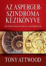 AZ ASPERGER-SZINDRÓMA KÉZIKÖNYVE - Ekönyv - ATTWOOD, TONY